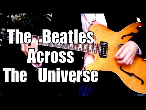 Across The Universe - The Beatles ( Guitar Tab Tutorial & Cover )