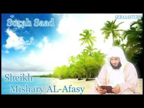 Mishary al afasy Surah Saad  full  with audio english translation