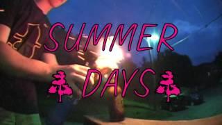 Summer Days Part II