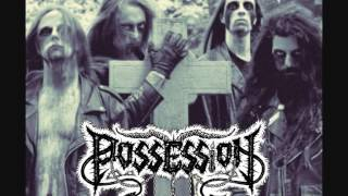 POSSESSION - His Best Deceit