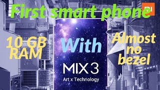 Xiaomi Mi mix 3|Slide towards the bezeless world