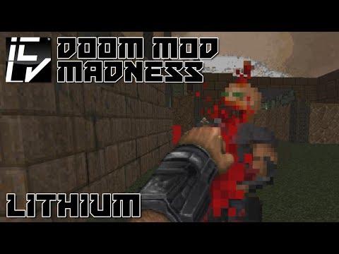 Lithium  - Doom Mod Madness