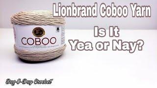 Yarn Review - Lionbrand Coboo Yarn   Bag-O-Day Crochet Video