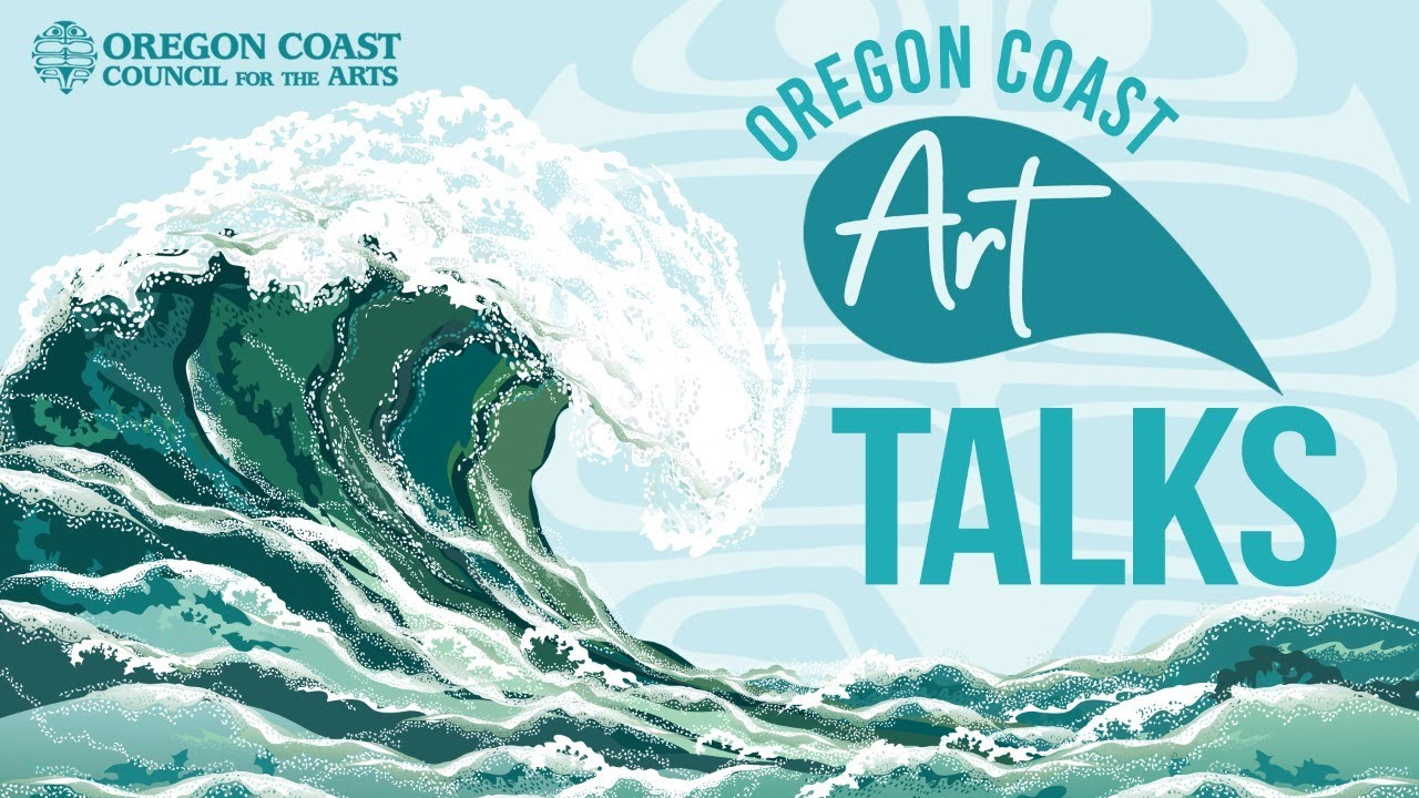 Oregon Coast Art Talks