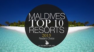 TOP 10 Resorts Maldives 2015 [ OFFICIAL ] thumbnail