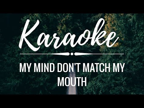 My Mind Don't Match My Mouth (KARAOKE) // Tate McRae