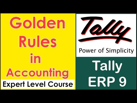 Golden Rules in Accounting Hindi - Tally ERP 9 Course Tutorial - Expert Level