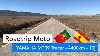 Roadtrip Moto - 4400km 10j - Voyage en France Espagne Portugal en Yamaha MT09 Tracer