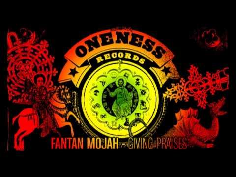 Fantan Mojah | Giving Praises | Redeemer Riddim Selection