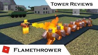 Flamethrower | Tower Reviews | Tower Battles [ROBLOX]