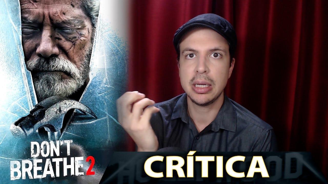 Critica De Don T Breathe 2 Resena De La Pelicula No Respires 2 Sin Spoilers Youtube