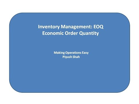 Economic Order Quantity (EOQ) made easy