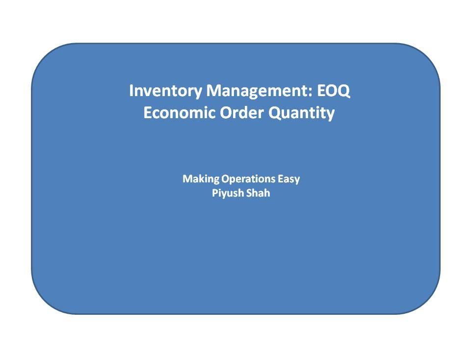 Economic Order Quantity (EOQ) made easy