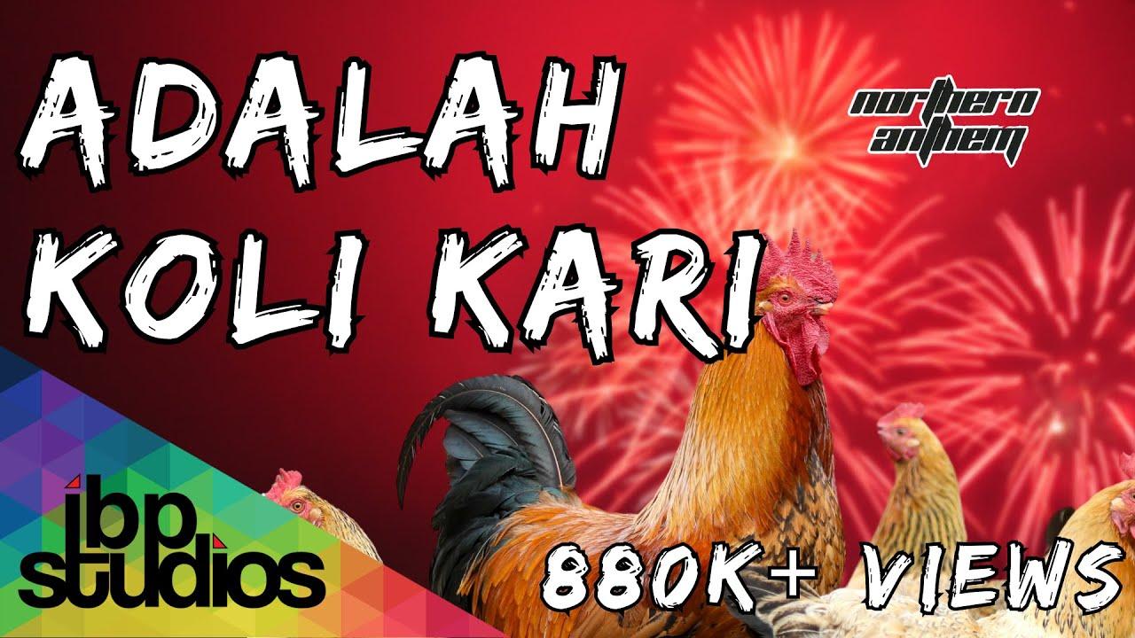 Northern Anthem - Adalah Koli Kari (Official Lyric Video ...