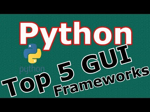 Python Top 5 GUI Frameworks By Example