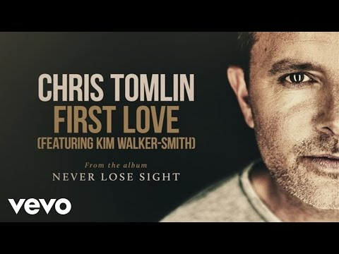 Chris Tomlin  First Love Audio ft Kim WalkerSmith