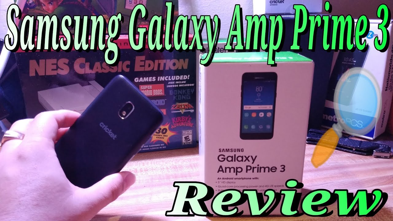Samsung Galaxy Amp Prime 3 Review Cricket Wireless Specs Thoughts Camera  Speaker Sound