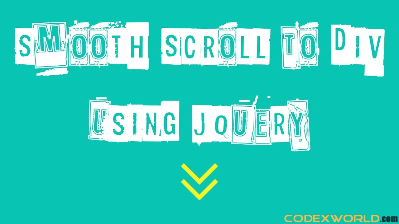 Smooth Scroll to Div using jQuery - CodexWorld