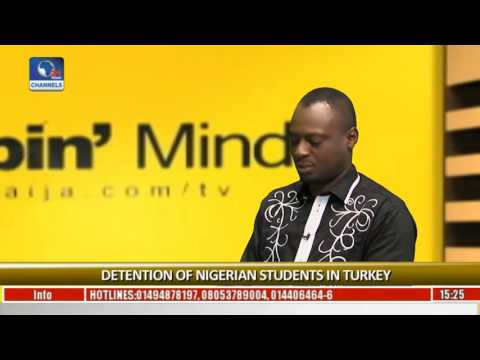 Rubbin Minds: Focus On Detention Of Nigerian Students In Turkey