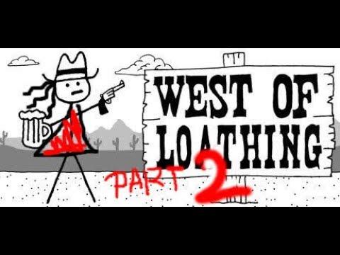 NEEDLES IN HAYSTACKS: West of Loathing PART 2