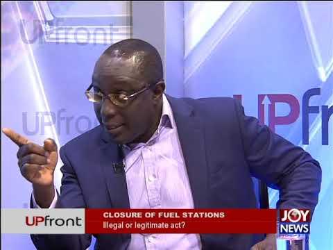 Closure of fuel stations - UPfront on JoyNews (12-10-17)