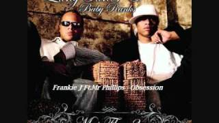 17.Frankie J Ft.Mr Phillips - Obsession (Mas Flow 2)