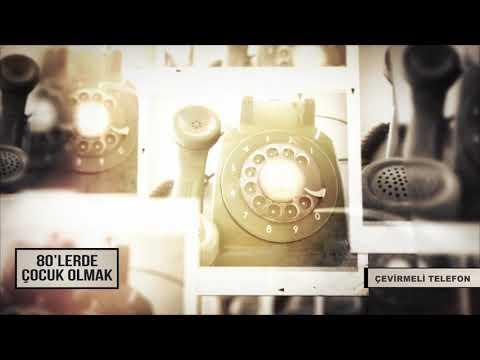 80'LERDE ÇOCUK OLMAK | Çevirmeli Telefon