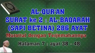 Al-Qur'an hal 007 - Al-Baqarah ayat 38-48 (Murottal dengan Terjemahan)