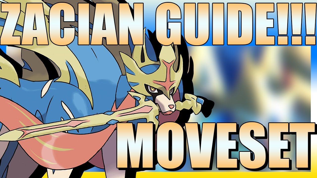 How to use Zacian! Zacian Moveset Guide! [Pokemon Sword and Shield] -  YouTube