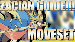 How to use Zacian! Zacian Moveset Guide! [Pokemon Sword and Shield]
