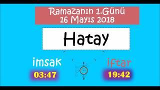 2018 Akdeniz Bölgesi İl İl İMSAK ve İFTAR Vakitleri (1.Gün - 16 Mayıs 2018)