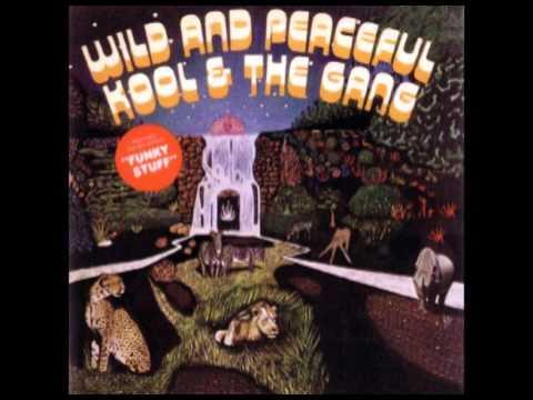 Kool & The Gang - Wild and Peaceful (1973) Full Album
