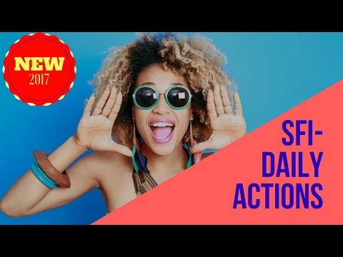 SFI DAILY ACTIONS