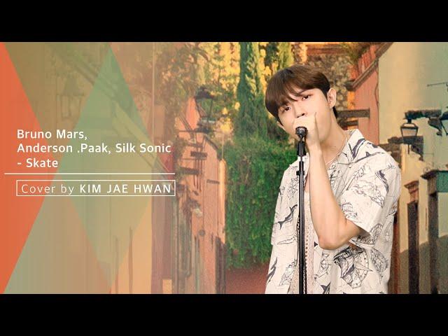 Bruno Mars, Anderson .Paak, Silk Sonic - Skate (cover by 김재환 KIMJAEHWAN)