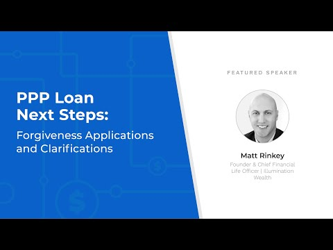 PPP Loan Next Steps: Forgiveness Applications and Clarifications