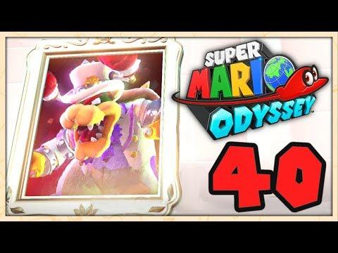 SUPER MARIO ODYSSEY EPISODE 40 COOP FR   LE RETOUR DE BOWSER !