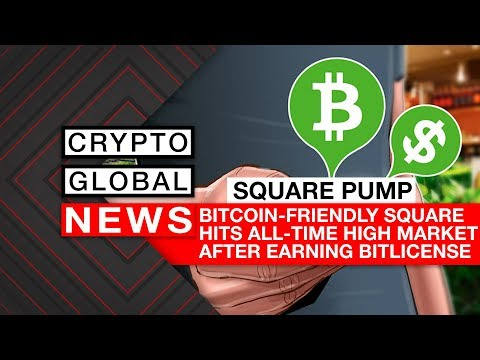 Bitcoin-Friendly Square Hits All-Time High Market Cap after Earning Bitlicense