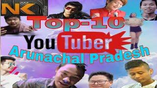 Top 10 Youtuber of Arunachal Pradesh