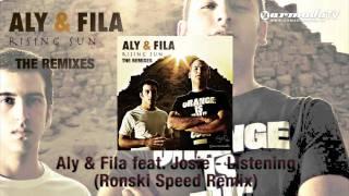 Aly & Fila feat. Josie - Listening (Ronski Speed Remix)