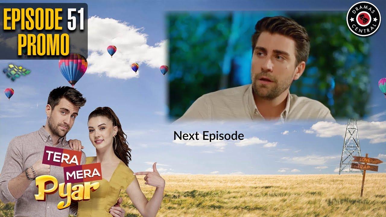 Tera Mera Pyar | Episode 51 Promo | Turkish Drama | Burcu Özberk | Çağlar Ertuğrul | TKD