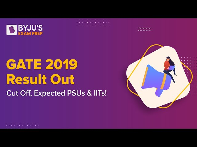 GATE 2019 Result Out, Know Branch-wise GATE Cut Off!