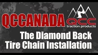 How to install tire chains - QCC-The Diamond Back Tire Chain Installation.