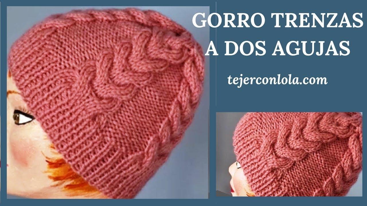 GORRO CON TRENZAS A DOS AGUJAS - YouTube