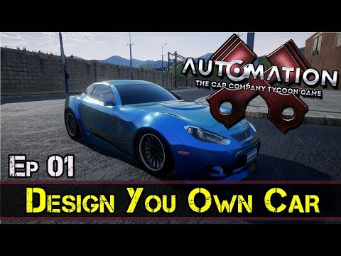 Design Your Own Car :: Automation Game :: E1 :: Z One N Only