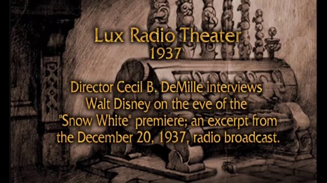Disney's Snow White And The Seven Dwarfs, Radio Broadcasts, Lux Radio  Theater December 20, 1937