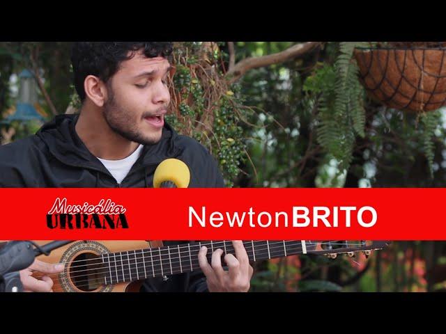 Newton Brito - Entre Abraços | Musicália Urbana