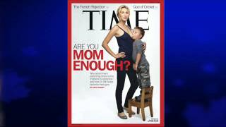 Michael Savage on Time Magazine Breast Feeding Cover - (5/10/12)