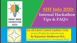Smart India Hackathon (2020) I Internal Hackathon Tips & FAQ's