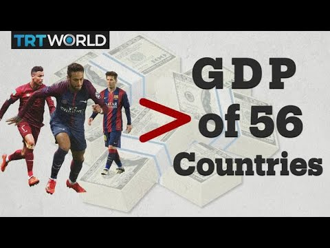 Five football leagues spent more than the GDP of 56 countries