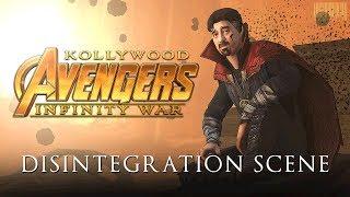 Kollywood Avengers - Infinity War - Disintegration Scene